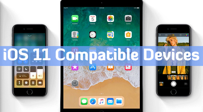 compatible devices with iOS 11